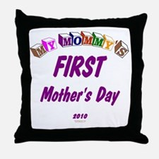 mommys1st2010 Throw Pillow