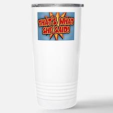 what-she-said-BUT Travel Mug