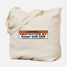 protected by gun owner Tote Bag