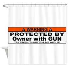 protected by gun owner Shower Curtain
