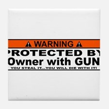protected by gun owner Tile Coaster
