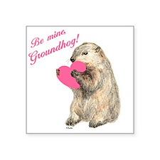 "Groundhog-BeMine-Pink-Heart Square Sticker 3"" x 3"""