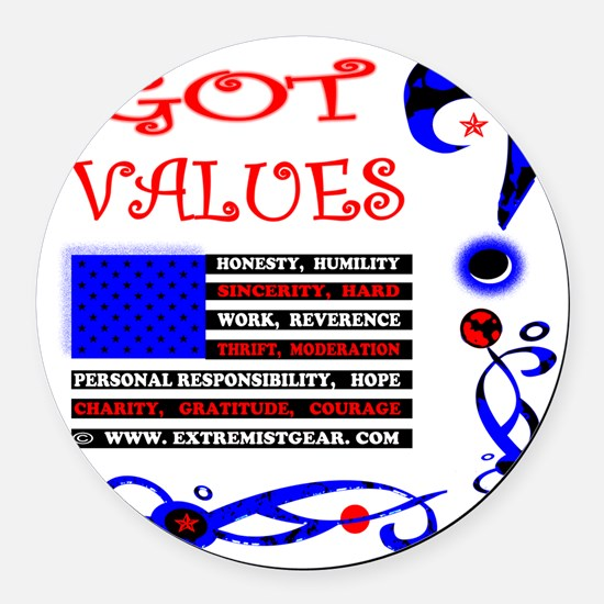 GOT VALUES on black Round Car Magnet