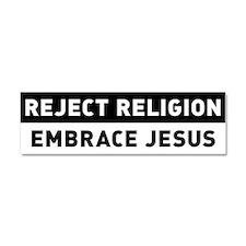 Reject Religion / Embrace Jesus Car Magnet 10 x 3