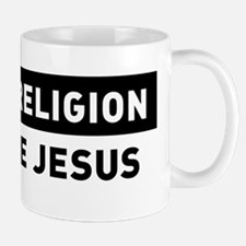 Reject Religion / Embrace Jesus Mugs