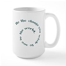 BE THE CHANGE Mugs