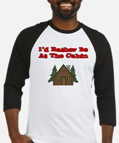 I'd Rather Be At The Cabin Baseball Jersey