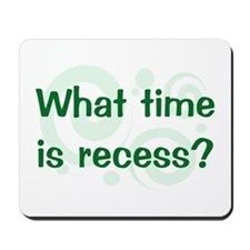 What Time Is Recess? Mousepad