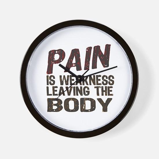 Pain is Weakness Wall Clock