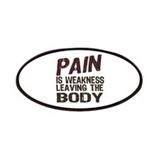 Pain is Weakness Patches