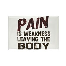 Pain is Weakness Rectangle Magnet (100 pack)