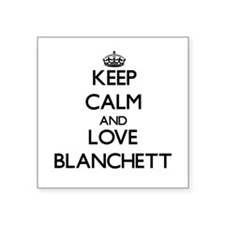 Keep calm and love Blanchett Sticker