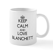 Keep calm and love Blanchett Mugs