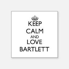 Keep calm and love Bartlett Sticker