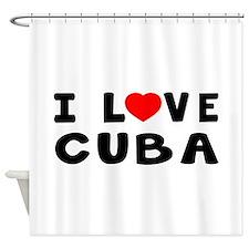 I Love Cuba Shower Curtain