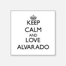 Keep calm and love Alvarado Sticker