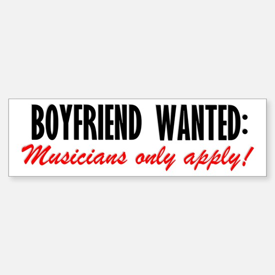 Boyfriend Wanted Bumper Bumper Bumper Sticker