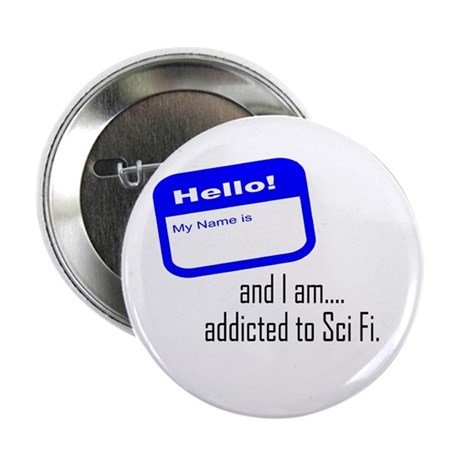 """SciFi Addict 2.25"""" Button (10 pack)"""