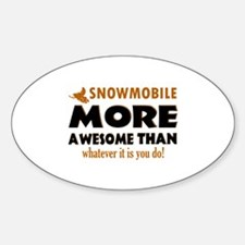 snowmobile is awesome designs Decal
