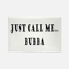 Call Me Bubba Rectangle Magnet