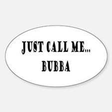 Call Me Bubba Oval Decal