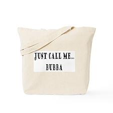 Call Me Bubba Tote Bag