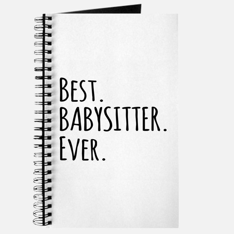 Best Babysitter Ever Journal
