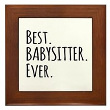 Best Babysitter Ever Framed Tile
