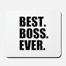 Best Boss Ever Mousepad