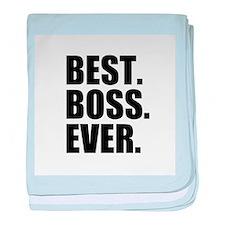 Best Boss Ever baby blanket