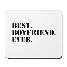 Best Boyfriend Ever Mousepad