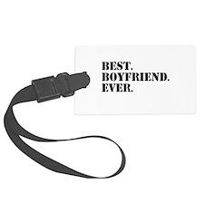 Best Boyfriend Ever Luggage Tag
