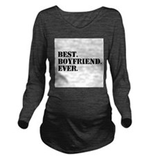 Best Boyfriend Ever Long Sleeve Maternity T-Shirt