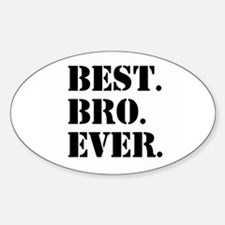 Best Bro Ever Decal