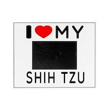 I Love My Dog Shih Tzu Picture Frame