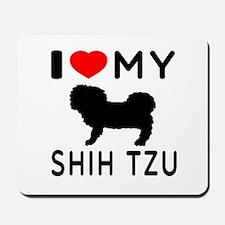I Love My Dog Shih Tzu Mousepad