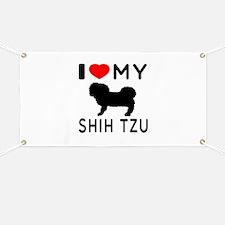 I Love My Dog Shih Tzu Banner