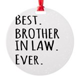 Brother in law Ornaments
