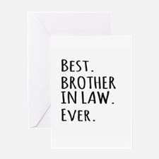 Best Brother in Law Ever Greeting Cards