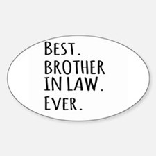 Best Brother in Law Ever Decal