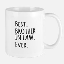 Best Brother in Law Ever Mugs
