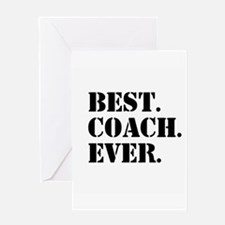 Best Coach Ever Greeting Cards