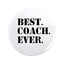 "Best Coach Ever 3.5"" Button (100 pack)"