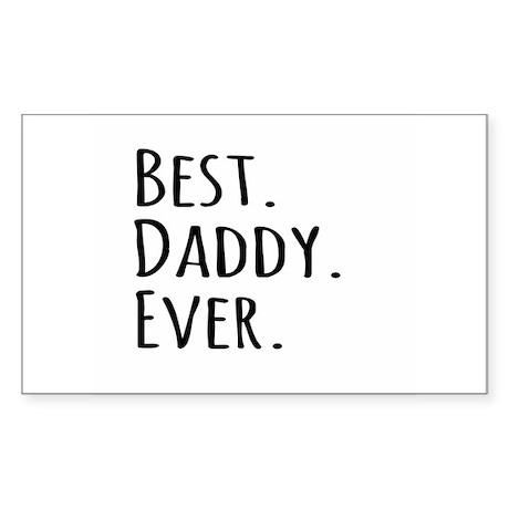 Best Daddy Ever Sticker