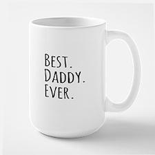 Best Daddy Ever Mugs
