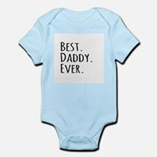 Best Daddy Ever Body Suit