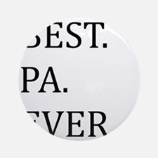 Best Pa Ever Ornament (Round)