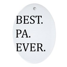 Best Pa Ever Ornament (Oval)