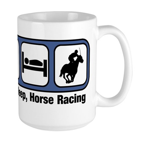 Eat, Sleep, Horse Racing Mugs