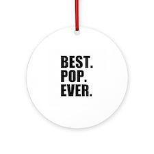 Best Pop Ever Ornament (Round)